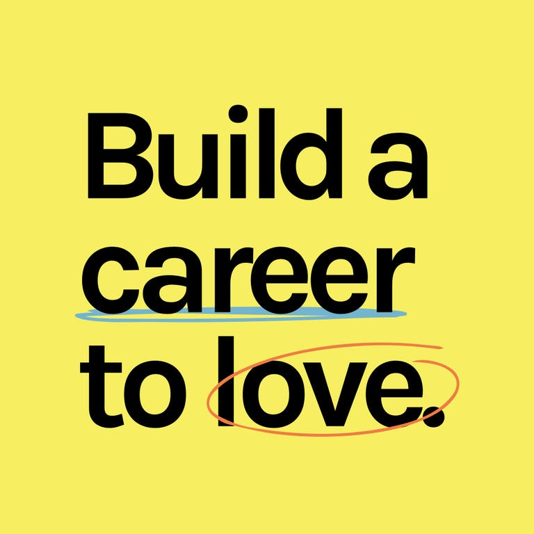 """""""Build a Career to Love"""" the online career mastercalss"""
